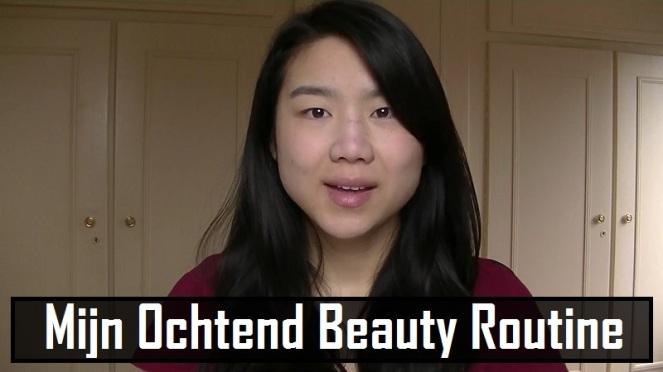 Mijn Ochtend Beauty Routine